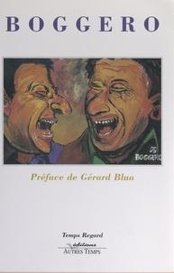 Alain Boggero et Gérard Blua - Boggero.