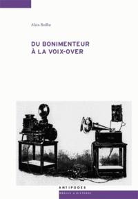 Alain Boillat - Du bonimenteur à la voix-over - Voix-attraction et voix-narration au cinéma.