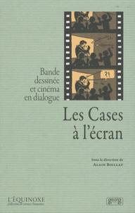 Alain Boillat - Les Cases à l'écran - Bande dessinée et cinéma en dialogue.