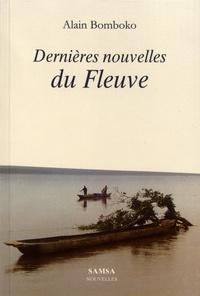 Alain Bomboko - Dernières nouvelles du Fleuve.