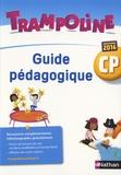 Alain Bondot et Christine Chevrier - Trampoline CP - Guide pédagogique.