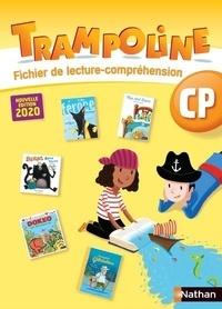 Alain Bondot et Christine Chevrier - Trampoline CP - Fichier de lecture-compréhension.