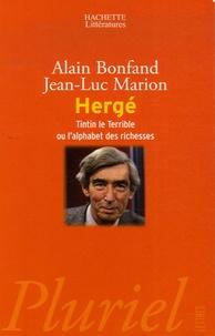 Alain Bonfand et Jean-Luc Marion - Hergé - Tintin le Terrible ou l'alphabet des richesses.
