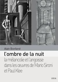 Lombre de la nuit - La mélancolie et langoisse dans les oeuvres de Mario Sironi et Paul Klee entre 1933 et 1940.pdf