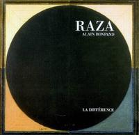 Alain Bonfand - Raza.