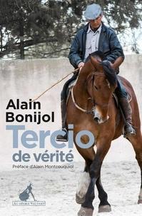 Alain Bonijol - Tercio de vérité.
