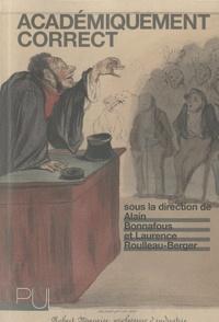 Alain Bonnafous et Laurence Roulleau-Berger - Académiquement correct.