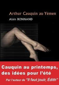 Alain Bonnand - Arthur Cauquin au Yémen.