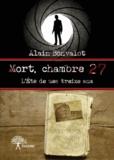 Alain Bonvalot - Mort, chambre 27.