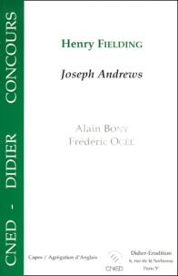 Alain Bony et Frédéric Ogée - Henry Fielding : Joseph Andrews.