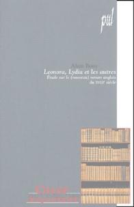 Alain Bony - Léonora, Lydia et les autres : Etudes sur le (nouveau) roman anglais du XVIIIe siècle.