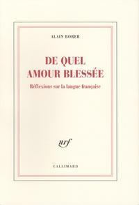 De quel amour blessée - Réflexions sur la langue française.pdf