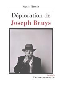 Alain Borer - Déploration de Joseph Beuys.