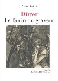 Alain Borer - Dürer - Le burin du graveur.
