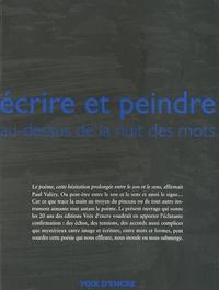 Alain Borne et Jacques Ancet - Ecrire et peindre au-dessus de la nuit des mots.