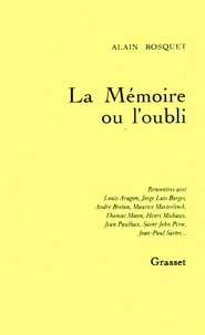 Alain Bosquet - La mémoire ou l'oubli.