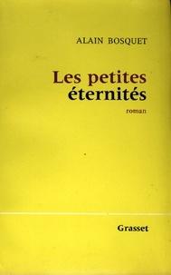 Alain Bosquet - Les petites éternités.