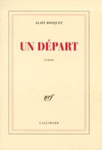 Alain Bosquet - Un départ.