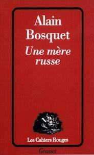 Alain Bosquet - Une mère russe.