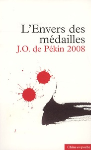 Alain Bouc - L'Envers des médailles - JO de Pékin 2008.