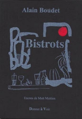 Alain Boudet et Matt Mahlen - Bistrots.
