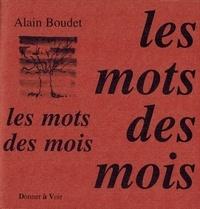 Alain Boudet - Les mots des mois.