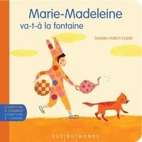 Alain Boudet et Sandra Poirot Chérif - Marie-Madeleine va-t-à la fontaine - Marie-Madeleine nettoie sa baleine.