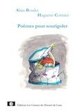 Alain Boudet et Huguette Cormier - Poèmes pour sourigoler.