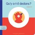Alain Boudet et Aurore Petit - Qu'y a-t-il dedans ? Qu'y a-t-il dessus ?.