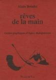 Alain Boudet - Rêves de la main.