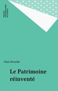 Alain Bourdin - Le patrimoine réinventé.