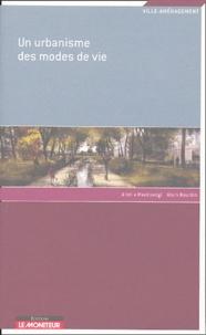 Alain Bourdin et Ariella Masboungi - Un urbanisme des modes de vie.