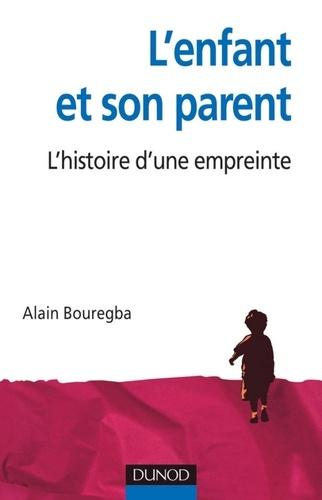 L'enfant et son parent. L'histoire d'une empreinte