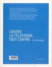 Alain Bourges - Contre, la télévision, tout contre.