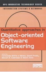 Alain Bourjault et Geert Poels - Quantitative Approaches in Objectoriented Software Engineering (Innovative Technology Series, Information Systems & Networks).
