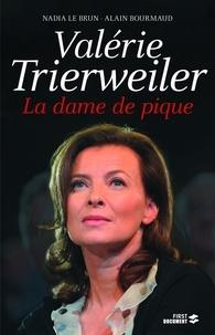 Alain Bourmaud et Nadia Le Brun - Valérie Trierweiler - La dame de pique.