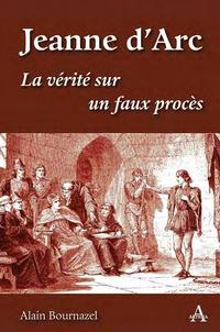 Feriasdhiver.fr Jeanne d'Arc - La vérité sur un faux procès Image