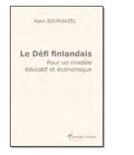 Alain Bournazel - Le défi finlandais.