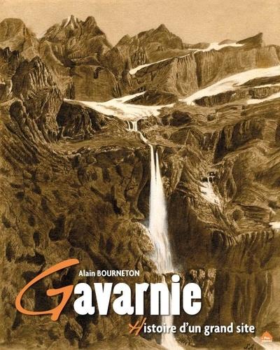 Alain Bourneton - Gavarnie - Histoire d'un grand site.