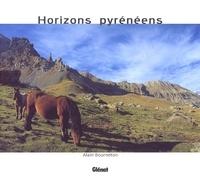 Alain Bourneton - Horizons pyrénéens.