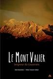 Alain Bourneton et Patrice Teisseire-Dufour - Le mont Valier - Seigneur du Couserans.