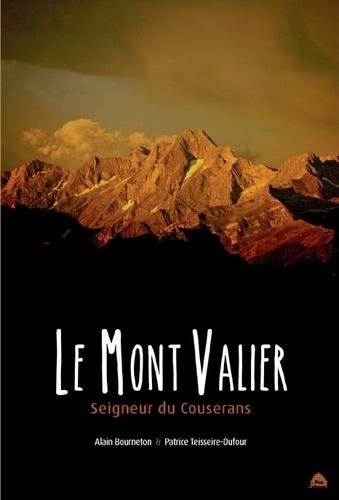 Le mont Valier. Seigneur du Couserans