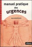 Alain Boussuges - Manuel pratique des urgences.