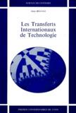 Alain Boutat - Les transferts internationaux de technologie.