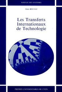 Alain Boutat - Les transferts internationaux de technologie.