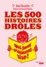 Alain Bouteiller - Les 500 histoires drôles qui font vraiment rire.