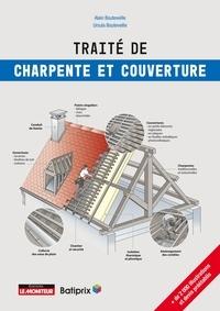 Alain Bouteveille et Ursula Bouteveille - Traité de charpente et couverture.
