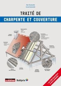 Alain Bouteveille et Ursula Bouteveille - Traité de charpente et de couverture.