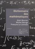 Alain Bouvier et Michel George - Dictionnaire des mathématiques.