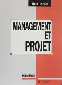 Alain Bouvier - Management et projet - Des établissements scolaires.